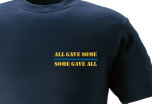 T-shirt ALL GAVE SOME - SOME GAVE ALL